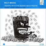 "Billy Bragg – Talking With The Taxman About Poetry - Виниловые пластинки, Интернет-Магазин ""Ультра"", Екатеринбург"