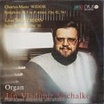 "Charles-Marie Widor, Leon Boëlmann - Jan Vladimir Michalko - Organ: Symphony No. 5 In F Minor, Op. 42, No. 1 / Suite Gothique, Op. 25 - Виниловые пластинки, Интернет-Магазин ""Ультра"", Екатеринбург"