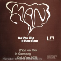 "Man ‎– Do You Like It Here Now (Are You Settling In Alright)  - Виниловые пластинки, Интернет-Магазин ""Ультра"", Екатеринбург"