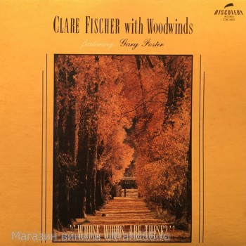 "Clare Fischer With Woodwinds Featuring Gary Foster-Whose Woods Are These - Виниловые пластинки, Интернет-Магазин ""Ультра"", Екатеринбург"